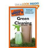Idiot's Guide to Green CLeaning